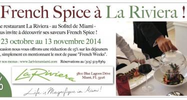 Venez tester le «French Spice» à La Riviera Miami !