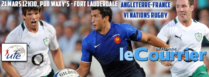 Photo of 21 mars : Match France-Angleterre de Rugby à Fort Lauderdale