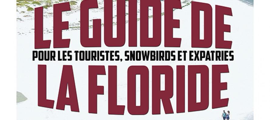 Floride : un vrai guide de voyage gratuit !