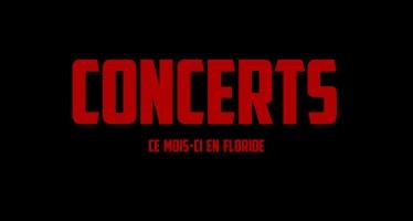 Les concerts à Miami et en Floride en juillet et août 2016