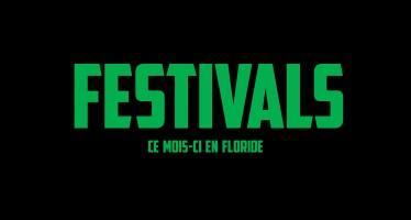 Festivals à Miami et en Floride en Octobre 2016