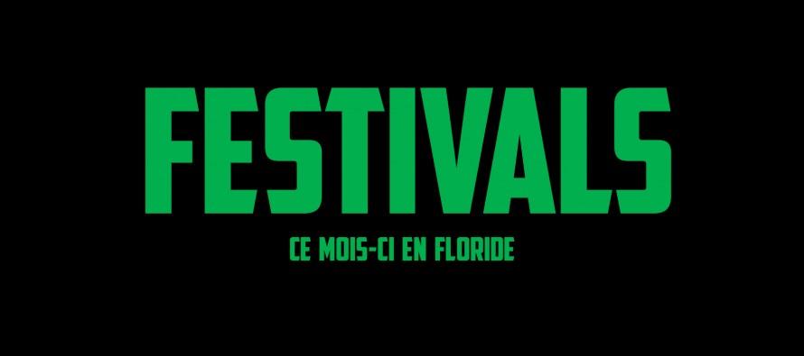 Festivals à Miami et en Floride en Mars 2017