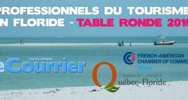 Réunions des professionnels du tourisme francophone en Floride le 31 mai à Fort Lauderdale