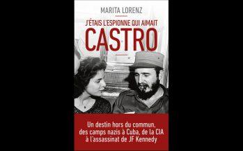 Livre : «J'étais l'espionne qui aimait Castro»