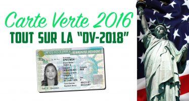 Green Card : les inscriptions 2016 vont ouvrir pour la loterie «DV2018» de la carte verte américaine