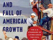 La montée et la chute de la croissance américaine (Livres)