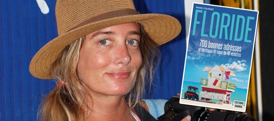 «Floride : 700 bonnes adresses» / Un très beau livre de Marie Poupart