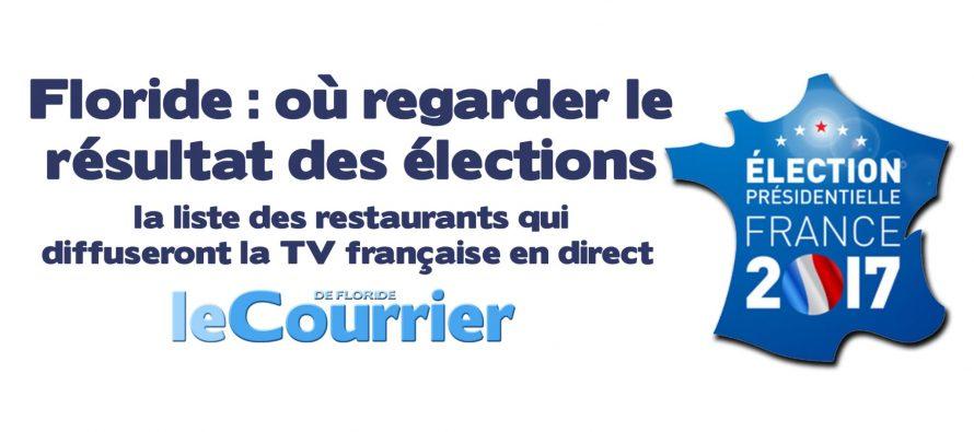 Floride : où aller voir le résultats des Présidentielles françaises ?