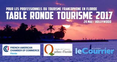 Table ronde des professionnels du tourisme francophone en Floride le 24 mai à Hollywood