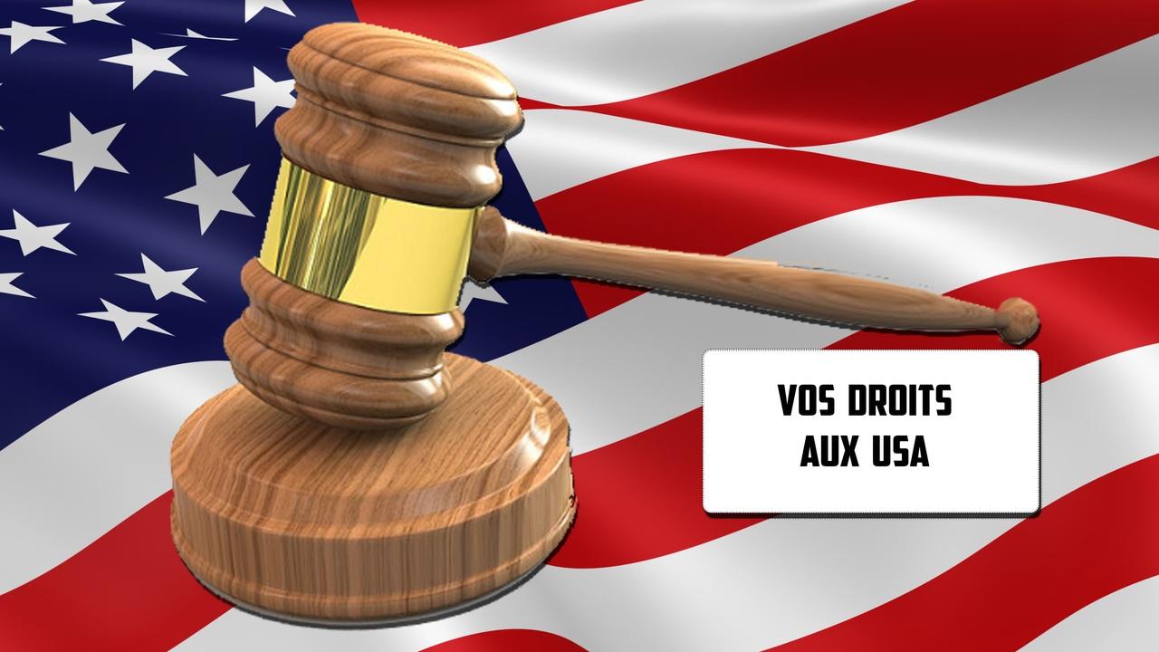 Droits et lois aux Etats-Unis / USA
