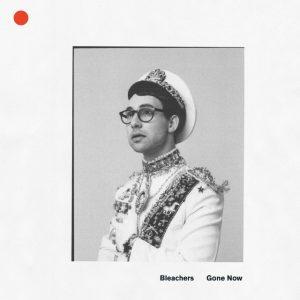Gone Now, le nouvel album de Bleachers