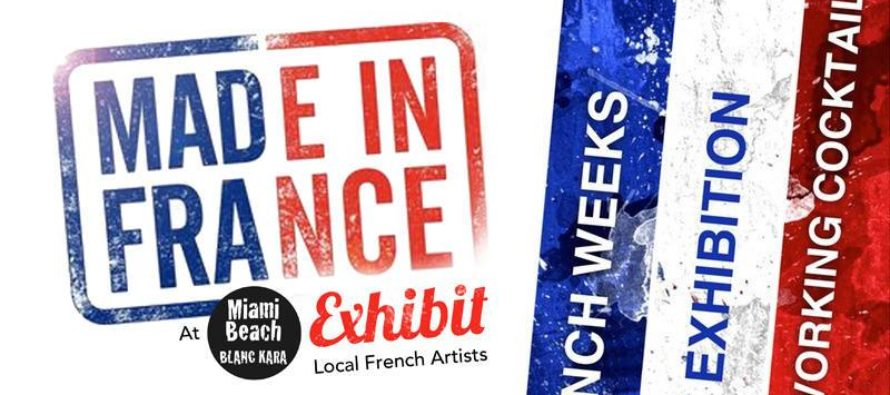 Made in France Art Exhibit 2017 : in Miami Beach on November 1st !