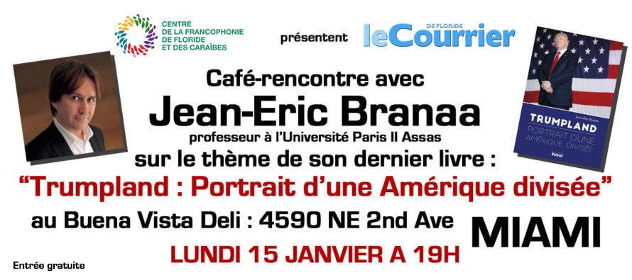 Miami : Café-rencontre avec Jean-Eric Branaa sur le thème «Portrait d'une Amérique divisée»