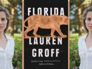 Nouveau roman : «Florida», par Lauren Groff