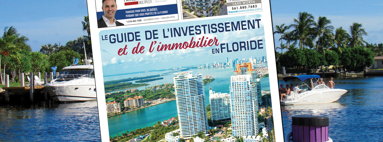 Photo of Le Guide 2019 de l'investissement et de l'immobilier en Floride est sorti !