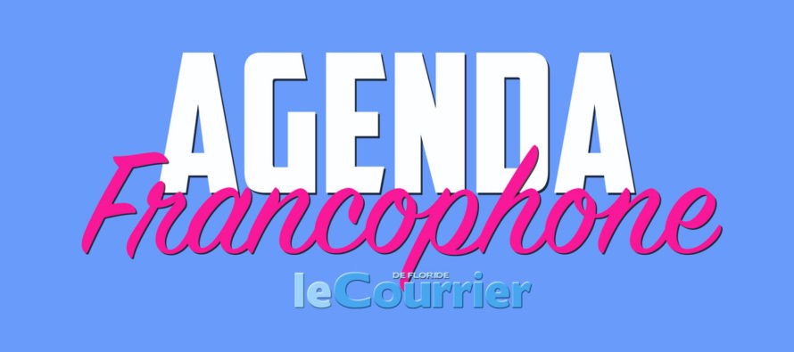 Les réunions francophones en septembre à Miami et en Floride